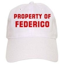 Property of FEDERICO Baseball Cap