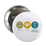 "Peace Love Magnetic Resonance 2.25"" Button"