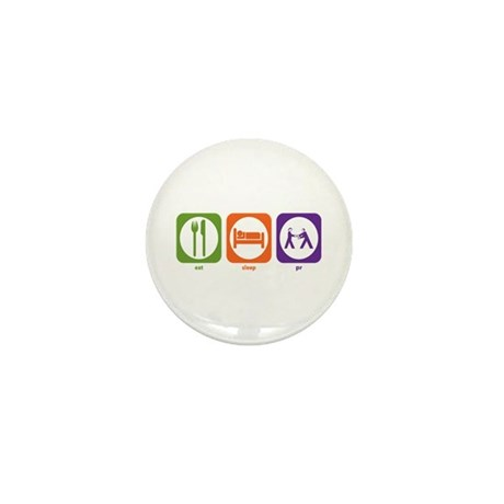 Eat Sleep PR Mini Button (10 pack)