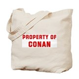 Property of CONAN Tote Bag