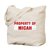 Property of MICAH Tote Bag