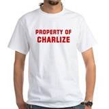 Property of CHARLIZE Shirt