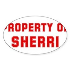 Property of SHERRI Oval Decal