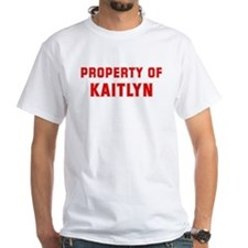 Property of KAITLYN Shirt