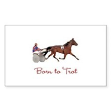 Born to Trot Rectangle Stickers