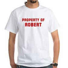 Property of ROBERT Shirt