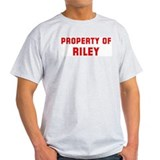 Property of RILEY T-Shirt