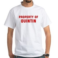Property of QUINTIN Shirt