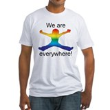 We Are Everywhere! Shirt