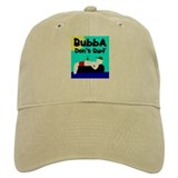 Bubba Don't Surf Cap