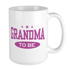 Grandma To Be Coffee Mug