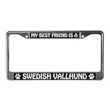 My Best Friend Is A Swedish Vallhund License Frame