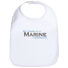 My Daddy Is A Marine... Oohra Bib
