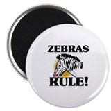 Zebras Rule! Magnet