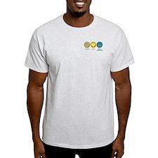 Peace Love Legal Assisting T-Shirt