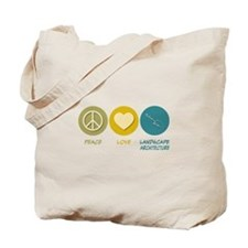 Peace Love Landscape Architecture Tote Bag