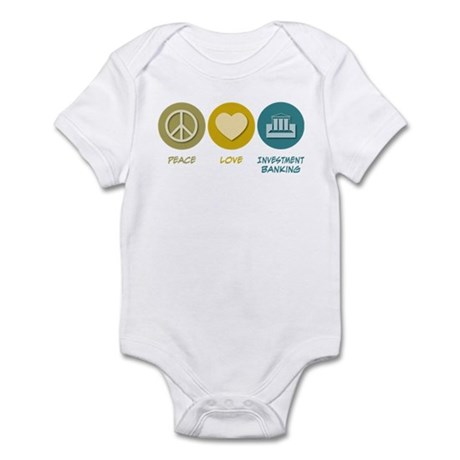 Peace Love Investment Banking Infant Bodysuit