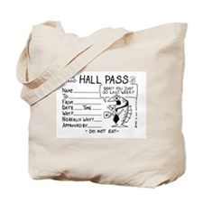 Hall Pass Tote Bag