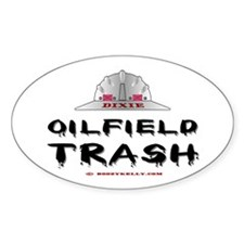 Dixie Oil field Trash Oval Decal