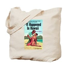 "Tote Bag - ""It Happened in Hawaii"""