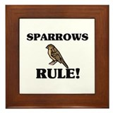 Sparrows Rule! Framed Tile
