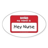 Hey Nurse Decal