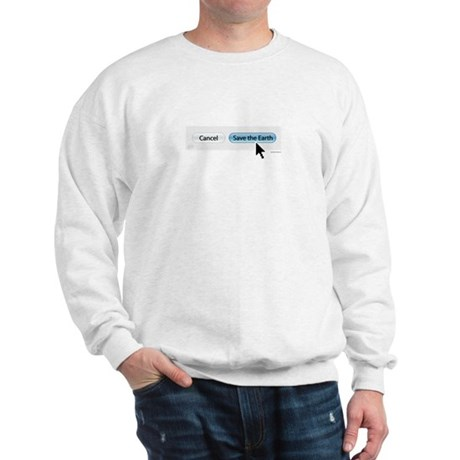 Save The Earth - Mac Version Sweatshirt