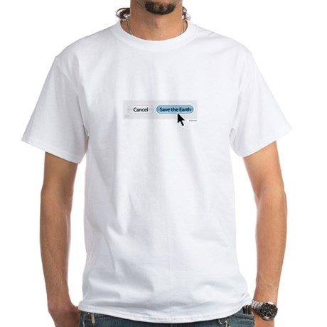 Save The Earth - Mac Version White T-Shirt