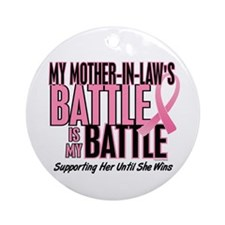 My Battle Too 1 (Mother-In-Law BC) Ornament (Round