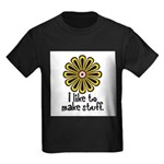 I Like to Make Stuff Kids Dark T-Shirt