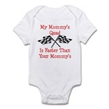 Mommys Quad Is Fast Infant Bodysuit