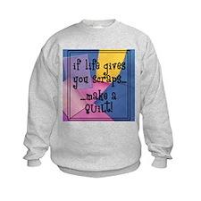 If Life Gives You Scraps - Qu Sweatshirt