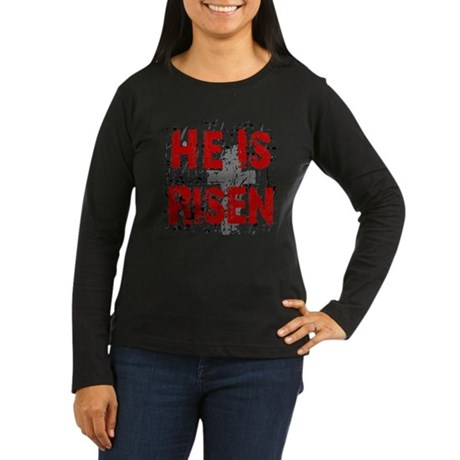 He is Risen Women's Long Sleeve Dark T-Shirt