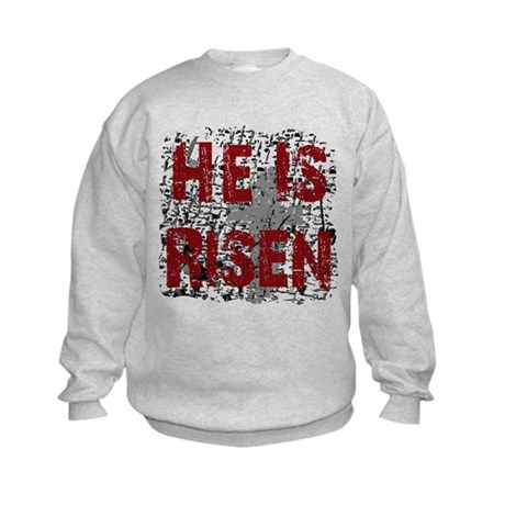 He is Risen Kids Sweatshirt