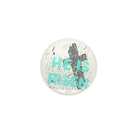 He is Risen Mini Button