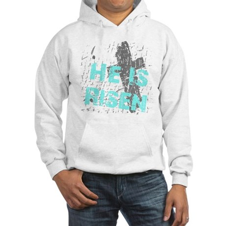 He is Risen Hooded Sweatshirt