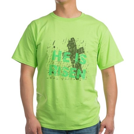 He is Risen Green T-Shirt