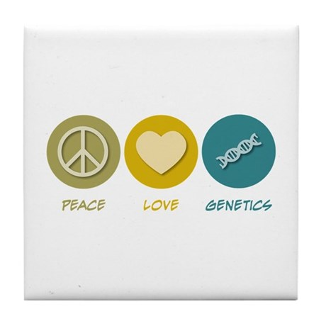 Peace Love Genetics Tile Coaster