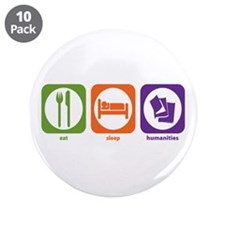 "Eat Sleep Humanities 3.5"" Button (10 pack)"