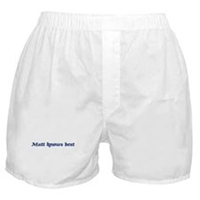 Matt knows best Boxer Shorts