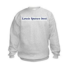 Louis knows best Sweatshirt