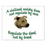 Civilized Society Against BSL Small Poster