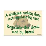 Civilized Society Against BSL Mini Poster Print