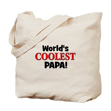 World's Coolest Papa! Tote Bag