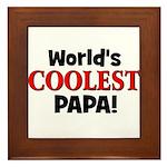 World's Coolest Papa! Framed Tile