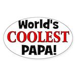 World's Coolest Papa! Oval Sticker