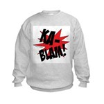KABLAM! Kids Sweatshirt