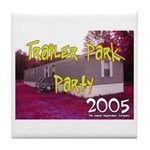 Trailer Park Party Tile Coaster