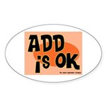 ADD Is Ok Oval Sticker