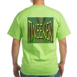 Mean Green Tweeker Shirt